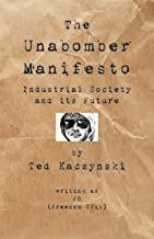 The Unabomber Manifesto: Industrial Society and Its Future PDF