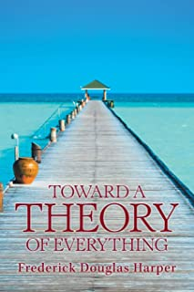 Toward a Theory of Everything