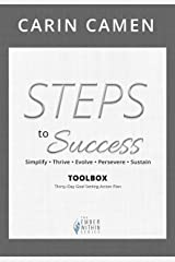 STEPS to Success Toolbox: Simplify • Thrive • Evolve • Persevere • Succeed (The Ember Within) Kindle Edition