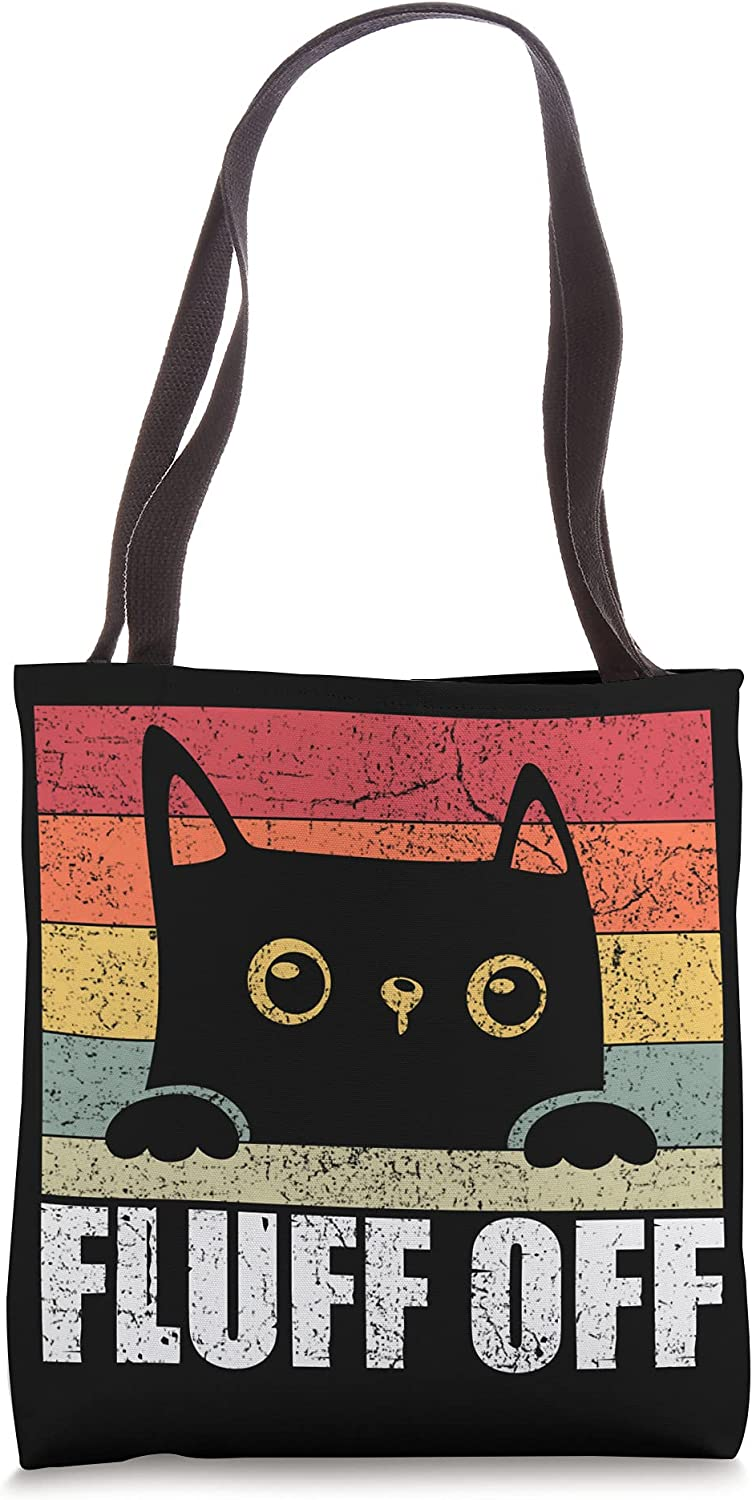 Our shop most popular Fluff Off Cat Owner Kitten shopping Pet Funny Lover Sayings Tote Bag