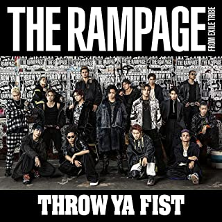 【早期購入特典あり】THROW YA FIST(CD+DVD)(B2サイズオリジナルポスター付)