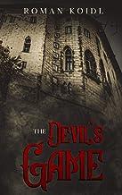 The Devil's Game: A Mystery Action Thriller Novel