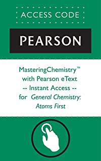 MasteringChemistry® with Pearson eText -- Instant Access -- for General Chemistry: Atoms First