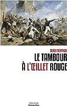 Le Tambour a l'Oeillet Rouge