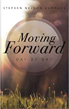 Moving Forward Day by Day