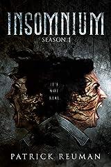 Insomnium: Season One (Insomnium: The Series Book 1) Kindle Edition
