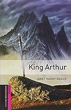 King Arthur (Oxford Bookworms Starter)