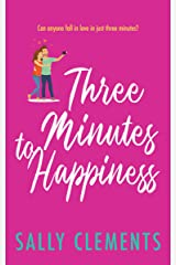 Three Minutes to Happiness (The Logan Series Book 2) Kindle Edition