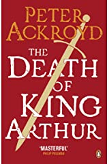 The Death of King Arthur: The Immortal Legend (Penguin Classics) Kindle Edition