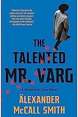 The Talented Mr. Varg: A Detective Varg Novel (2) (Detective Varg Series) Kindle Edition