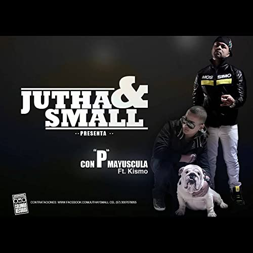 Con P Mayuscula by Jutha & Small feat  Kismo on Amazon Music