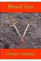 Blood Ties (Calgacus Book 5) Kindle Edition