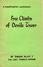A poorperson's guidebook: Free climbs of Devils Tower
