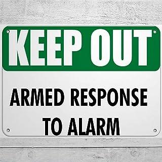BYRON HOYLE Keep Out Armed Response to Alarm Sign Aluminium Metal Tin Teken, Roestvrij, UV beschermd en waterdicht, weerbe...
