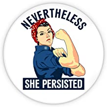 Nevertheless She Persisted Pinback Button
