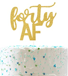 Forty AF Cake Topper, Funny 40th Birthday,Cheers to 40 Years Party Decorations (Double Sided Gold Glitter)