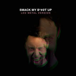 Smack My Bitch Up (Metal Version) [Explicit]