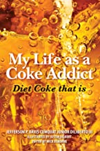 My Life as a Coke Addict: Diet Coke that is