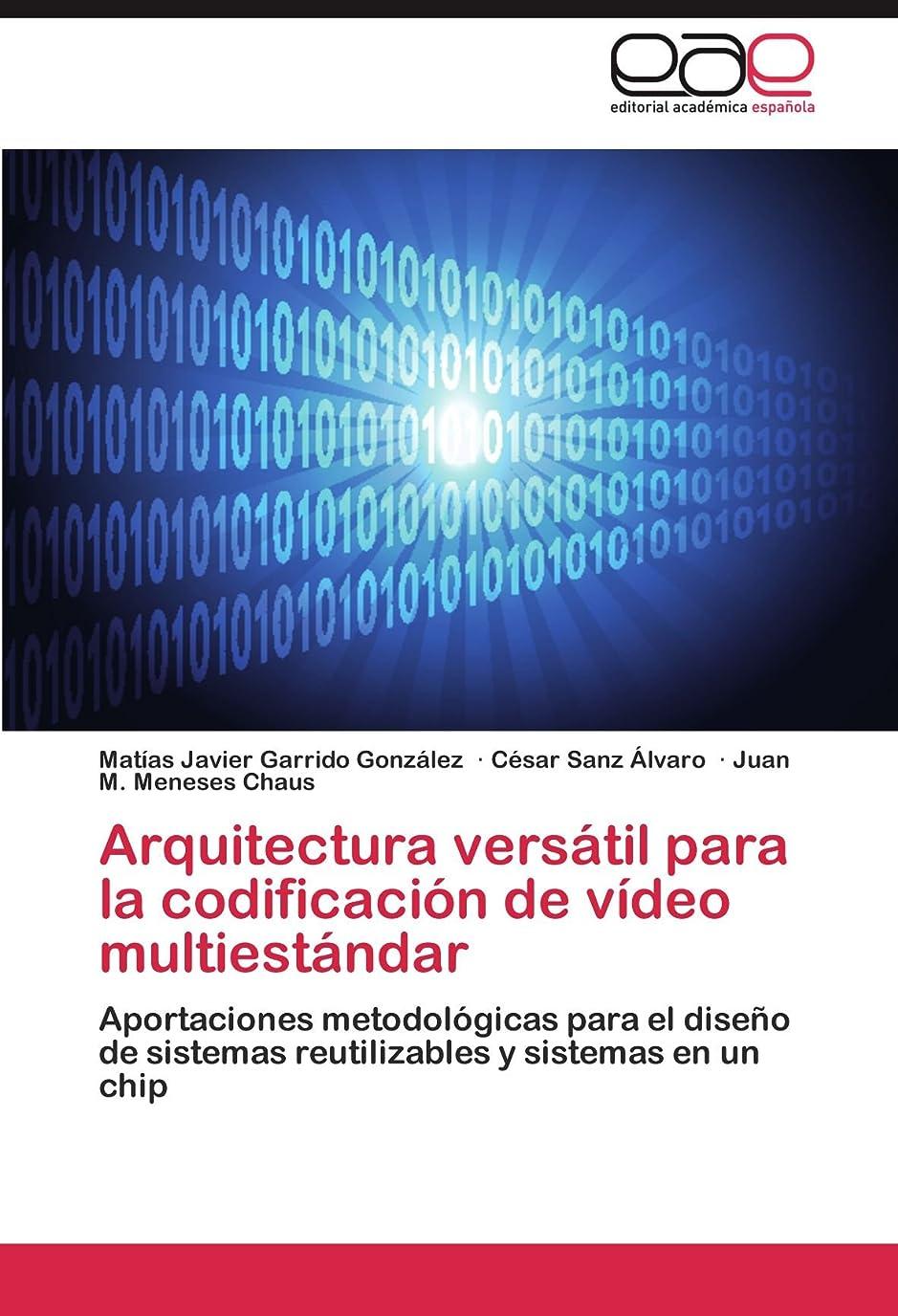 木曜日発送自分自身Arquitectura Versatil Para La Codificacion de Video Multiestandar