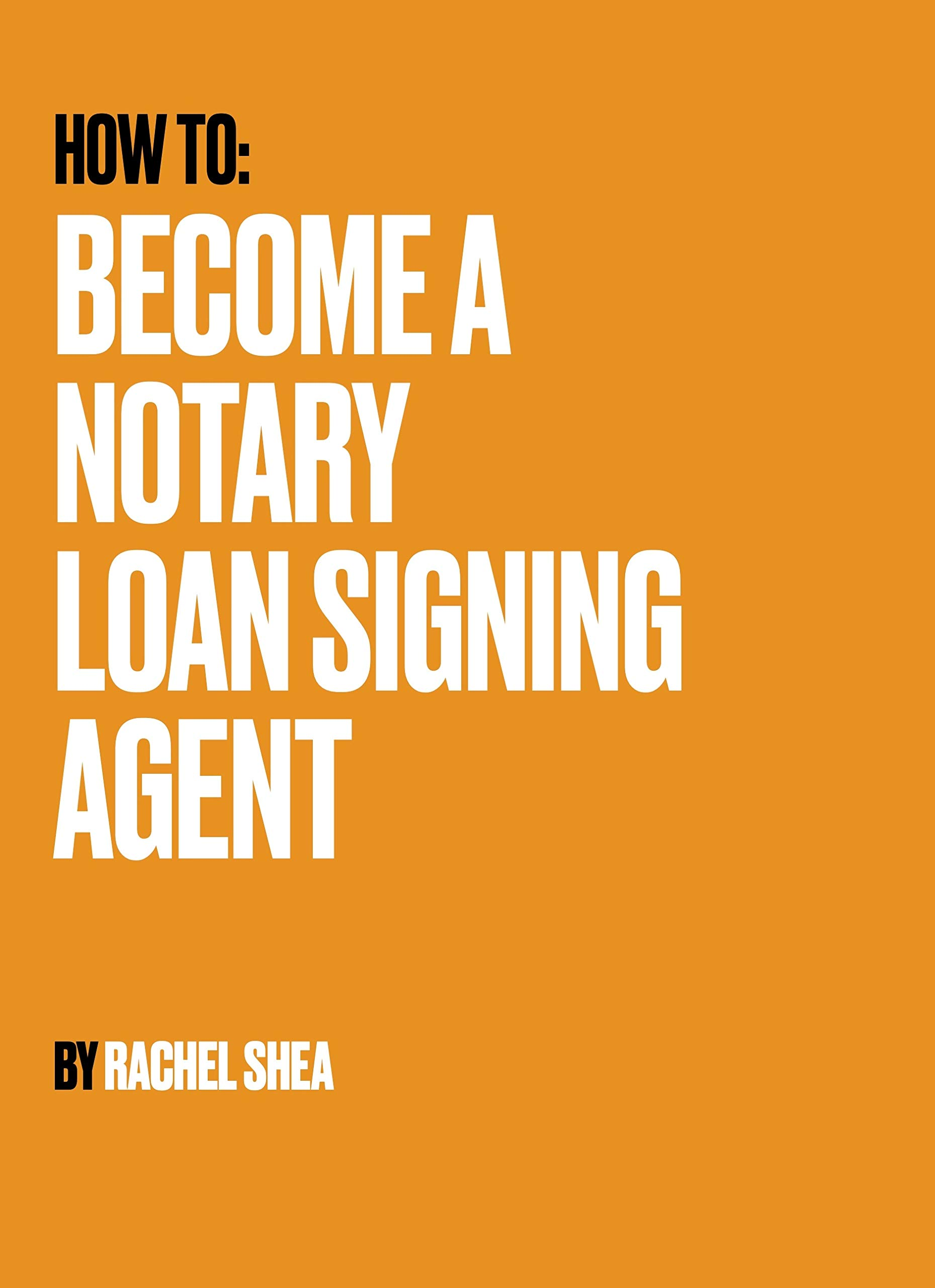 How to: Become a Notary Loan Signing Agent