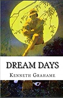Dream Days Illustrated