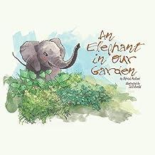 An Elephant in our Garden