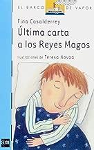 Ultima Carta a Los Reyes Magos/the Last Letter to the Wise Men (El Barco De Vapor) (Spanish Edition)
