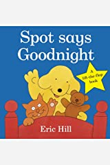 Spot Says Goodnight (Spot - Original Lift The Flap) Board book