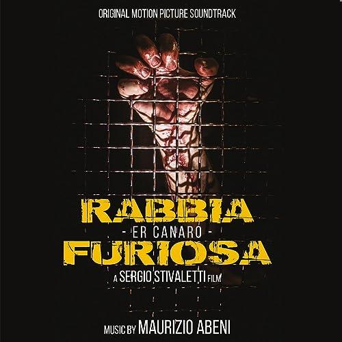 Rabbia furiosa - er canaro (Original Motion Picture Soundtrack)