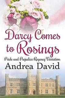Darcy Comes to Rosings: A Pride and Prejudice Regency Variation