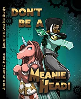 Don't Be a Meaniehead