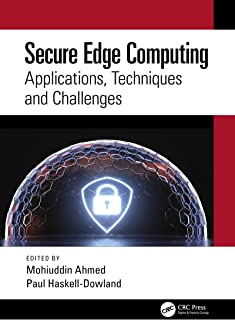 Secure Edge Computing: Applications, Techniques and Challenges