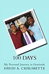100 Days: My Personal Journey in Gratitude Kindle Edition