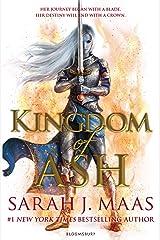 Kingdom of Ash: INTERNATIONAL BESTSELLER (Throne of Glass) Kindle Edition