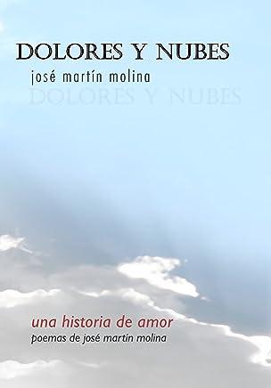 Dolores y nubes (Spanish Edition)