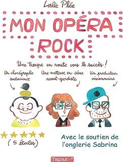 Mon opéra rock. Une troupe en route vers le succès. (Tapas bd) (French Edition)