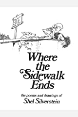Where the Sidewalk Ends: Poems and Drawings Kindle Edition