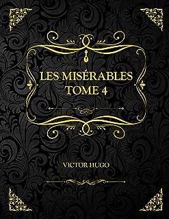 Les Misérables Tome 4: Edition Collector - Victor Hugo