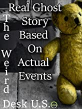 Real ghost story based on actual events
