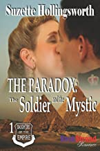 The Paradox: The Soldier and the Mystic [Daughters of the Empire 1] (Bookstrand Publishing Romance)