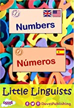 Numbers / Números: Little Linguists: English / Spanish, Inglés / Español (English Edition)