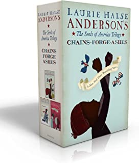 The Seeds of America Trilogy: Chains; Forge; Ashes