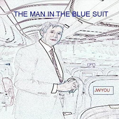 The Man in the Blue Suit (Original)