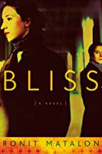 Bliss: A Novel