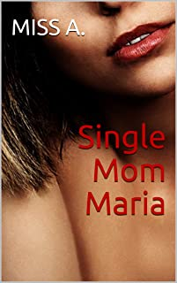Single Mom Maria: (Whole Series Bundle) (English Edition)