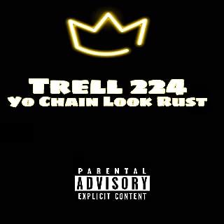 Yo Chain Look Rust [Explicit]