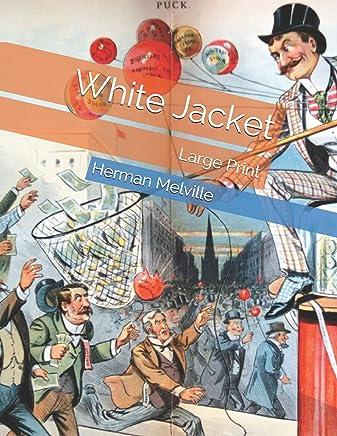 White Jacket: Large Print