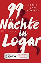 99 Nächte in Logar: Roman (German Edition)