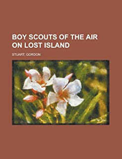 Boy Scouts of the Air on Lost Island