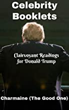 Celebrity Booklets: Clairvoyant Readings for Donald Trump